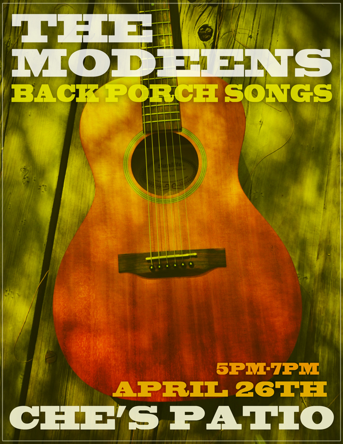 The Modeens @ Che's Lounge Patio April 26th